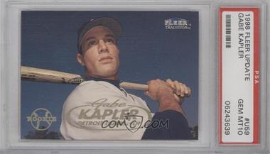 1998 Fleer Tradition Update Factory Set [Base] #U59 - Gabe Kapler [PSA 10]