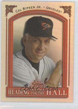 1998 Leaf Heading for the Hall #17 - Cal Ripken Jr. /3500