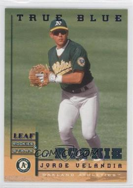 1998 Leaf Rookies & Stars True Blue #225 - Jorge Velandia /500