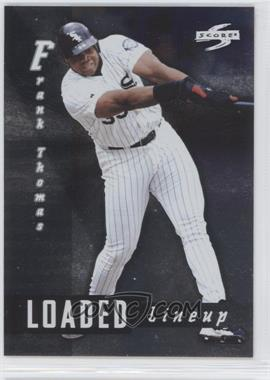 1998 Score Loaded Lineup #LL3 - Frank Thomas