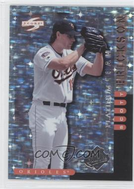 1998 Score Team Collection Baltimore Orioles Platinum Team #11 - Scott Erickson