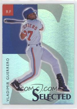 1998 Select Selected Samples #1 - Vladimir Guerrero