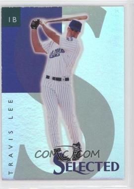 1998 Select Selected Samples #4 - Travis Lee