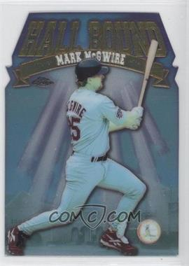 1998 Topps Chrome Hall Bound #HB11 - Mark McGwire