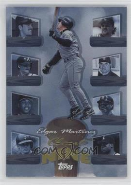 1998 Topps Clout Nine #C1 - Edgar Martinez