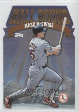 1998 Topps Hall Bound #HB11 - Mark McGwire