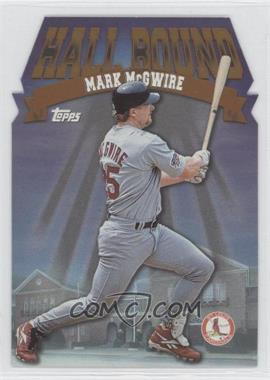 1998 Topps Hall Bound #HB11 - Mark McGwire