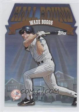 1998 Topps Hall Bound #HB3 - Wade Boggs