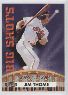 1998 Ultra Big Shots #12BS - Jim Thome