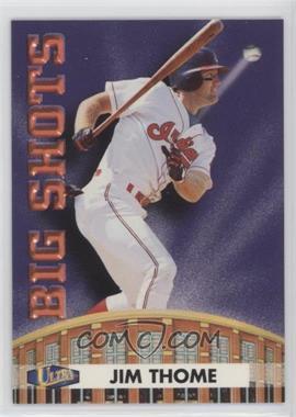 1998 Ultra Big Shots #12BS - Jim Thome