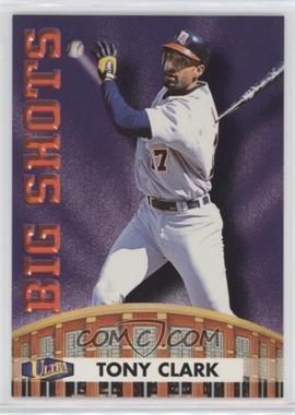 1998 Ultra Big Shots #15BS - Tony Clark