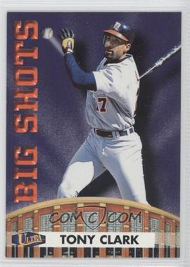 1998 Ultra Big Shots #15BS - Tony Clark