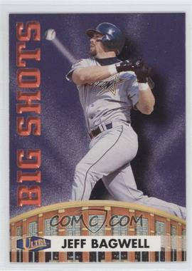 1998 Ultra Big Shots #6BS - Jeff Bagwell