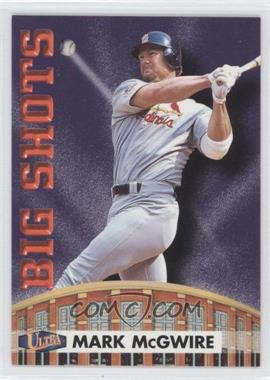 1998 Ultra Big Shots #7BS - Mark McGwire