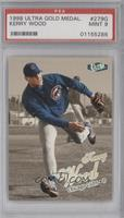 Kerry Wood [PSA 9]
