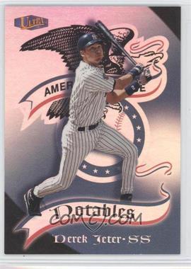 1998 Ultra Notables #20N - Derek Jeter