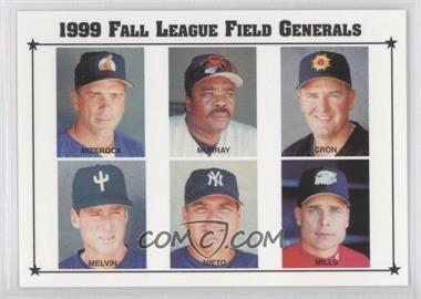 1999 Arizona Fall League Prospects #28 - John Mizerock, Eddie Murray, Chris Cron, Bob Melvin, Tom Nieto, Brad Mills