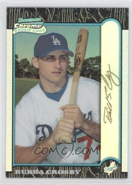 1999 Bowman Chrome [???] #408 - Bubba Crosby /25
