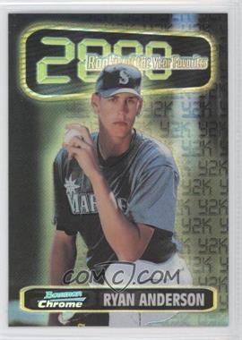 1999 Bowman Chrome [???] #ROY1 - Ryan Anderson