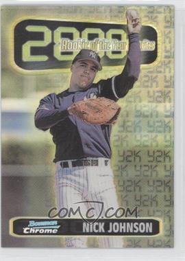 1999 Bowman Chrome [???] #ROY10 - Nick Johnson