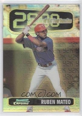 1999 Bowman Chrome [???] #ROY4 - Ruben Mateo