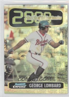 1999 Bowman Chrome [???] #ROY9 - George Lombard