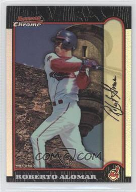 1999 Bowman Chrome International Refractors #240 - Roberto Alomar /100