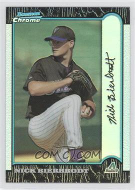 1999 Bowman Chrome Refractor #390 - Nick Bierbrodt