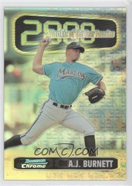 1999 Bowman Chrome Rookie of the Year Favorites Refractors #ROY3 - A.J. Burnett