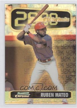 1999 Bowman Chrome Rookie of the Year Favorites Refractors #ROY4 - Ruben Mateo