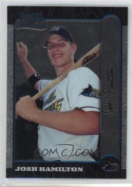 1999 Bowman Chrome #431 - Josh Hamilton