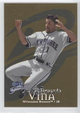 1999 Fleer Brilliants - [Base] - Gold #109G - Fernando Vina /99