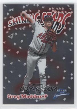1999 Fleer Brilliants Shining Stars #12SS - Greg Maddux