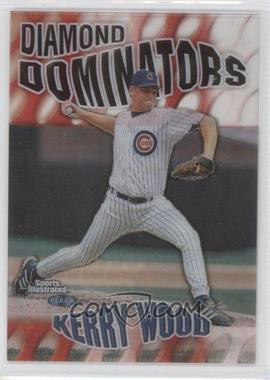 1999 Fleer Sports Illustrated Diamond Dominators #1 DD - Kerry Wood