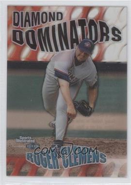 1999 Fleer Sports Illustrated Diamond Dominators #2 DD - Roger Clemens