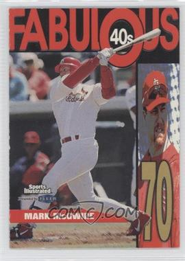 1999 Fleer Sports Illustrated Fabulous 40s #1 FF - Mark McGwire