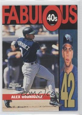 1999 Fleer Sports Illustrated Fabulous 40s #12 FF - Alex Rodriguez