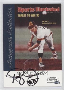 1999 Fleer Sports Illustrated Greats of the Game - Autographs #RAJO - Randy Jones