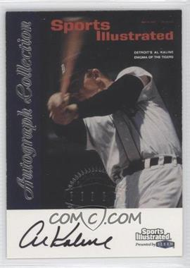 1999 Fleer Sports Illustrated Greats of the Game Autographs #ALKA - Al Kaline