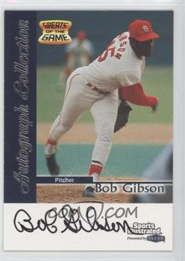 1999 Fleer Sports Illustrated Greats of the Game Autographs #BOGI - Bob Gibson