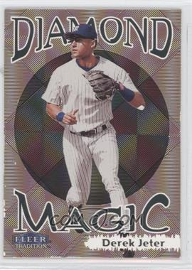 1999 Fleer Tradition - Diamond Magic #7DM - Derek Jeter