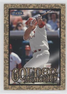 1999 Fleer Tradition - Golden Memories #9GM - Mark McGwire