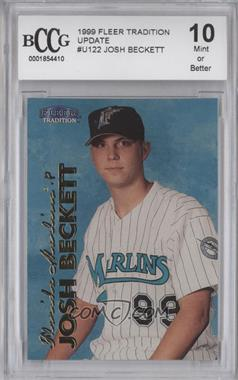 1999 Fleer Tradition Update - [Base] #U-122 - Josh Beckett [ENCASED]