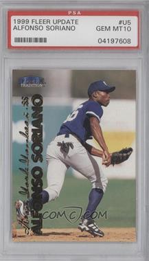 1999 Fleer Tradition Update - [Base] #U-5 - Alfonso Soriano [PSA 10]