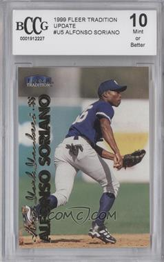 1999 Fleer Tradition Update - [Base] #U-5 - Alfonso Soriano [ENCASED]