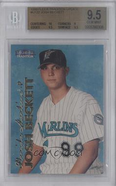 1999 Fleer Tradition Update #U-122 - Josh Beckett [BGS 9.5]