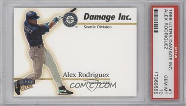 1999 Fleer Ultra - Damage Inc. #1 DI - Alex Rodriguez [PSA10]