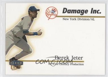 1999 Fleer Ultra - Damage Inc. #5 DI - Derek Jeter