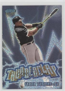 1999 Fleer Ultra - Thunderclap #7 TC - Frank Thomas