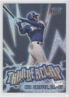 1999 Fleer Ultra Thunderclap #10 TC - Ken Griffey Jr.